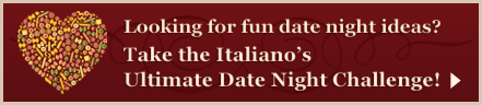 Italiano's Ultimate Date Night Challenge